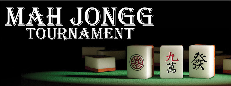 MAH JONGG TOURNAMENT