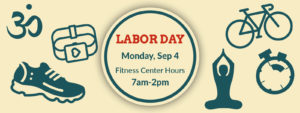 Labor Day Fitness Schedule