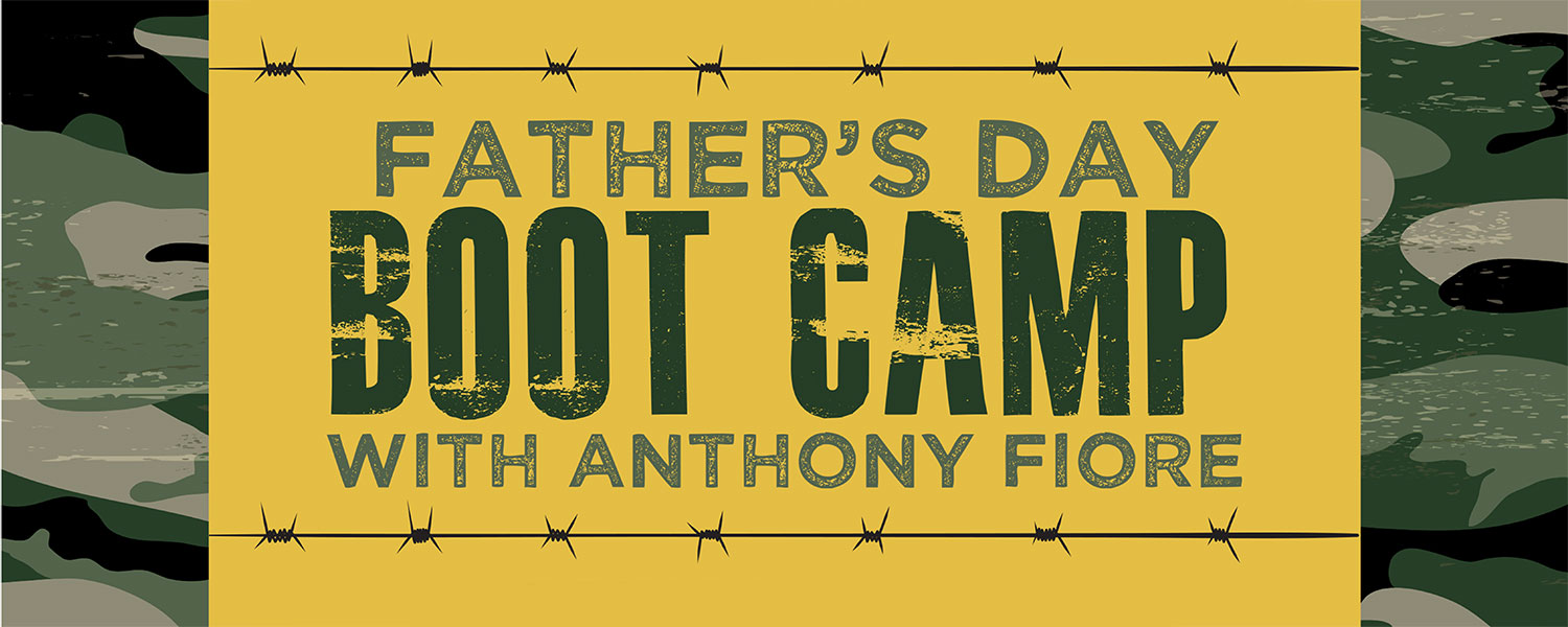 Father's Boot Camp with Anthony Fiore