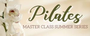 Pilates Master Class summer series