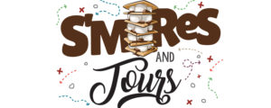 S'mores and Tours